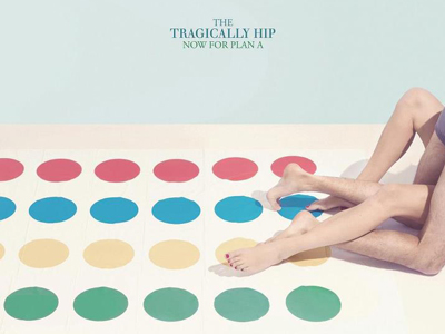 Tragically Hip set to release 'Now for plan A' on October 2nd